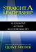 Straight a Leadership: Alignment Action Accountability