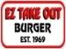 EZ Take Out Burger
